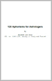 120 Aphorisms for Astrologers by Ibn Ezra, Abraham