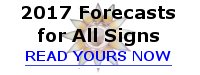 2017 Astro-Forecasts for All Signs, read yours now!