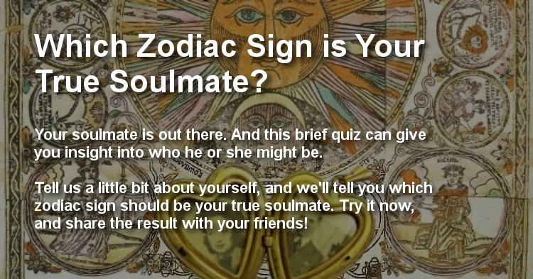 Which Zodiac Sign is Your True Soulmate? Take our quiz and ... | 750 x 393 jpeg 110kB