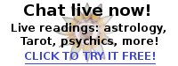 Live videochat readings with astrologers, Tarot readers, psychics, more - click here to try it FREE